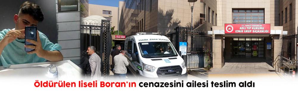 Öldürülen liseli Boran'ın cenazesini ailesi teslim aldı